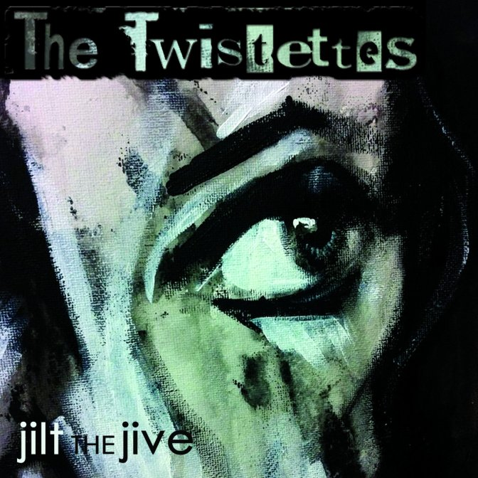 Album Review: The Twistettes – Jilt The Jive
