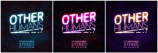 Live: Other Humans @ Stereo, Glasgow, 11/11/16